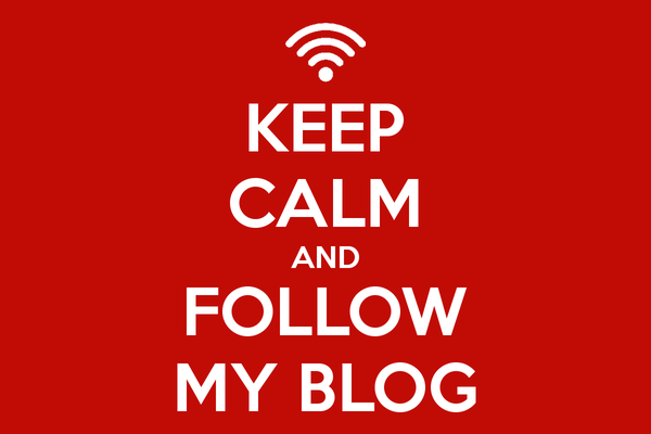 keep-calm-and-follow-my-blog-167.jpg