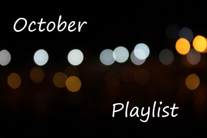 October Playlist 👊